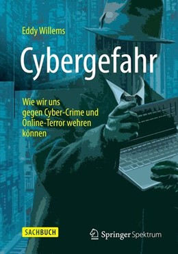 Abbildung von Willems | Cybergefahr | 1. Aufl. 2015 | 2015 | Wie wir uns gegen Cyber-Crime ...