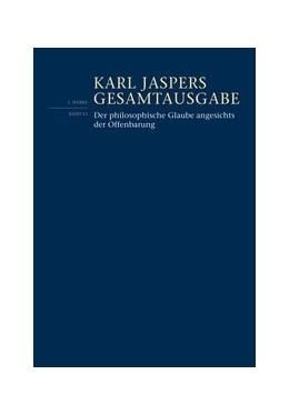 Abbildung von Weidemann / Jaspers | Der philosophische Glaube angesichts der Offenbarung | 2016 | I/13