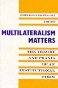 Abbildung von Ruggie | Multilateralism Matters | 1993