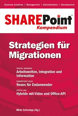 Abbildung von Schrempp | SharePoint Kompendium - Bd. 12: Strategien für Migrationen | 2015