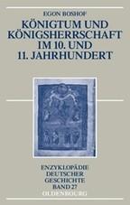Königtum und Königsherrschaft im 10. und 11. Jahrhundert | Boshof | 3., aktual. und um einen Nachtrag erw. Aufl., 2010 | Buch (Cover)