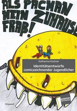 Abbildung von Küstner | Identitätsentwürfe comiczeichnender Jugendlicher | 1. Auflage | 2015 | beck-shop.de