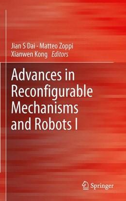 Abbildung von Dai / Zoppi / Kong   Advances in Reconfigurable Mechanisms and Robots I   2012   2012