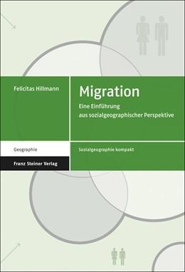 Abbildung von Hillmann   Migration   2016   Eine Einführung aus sozialgeog...   4