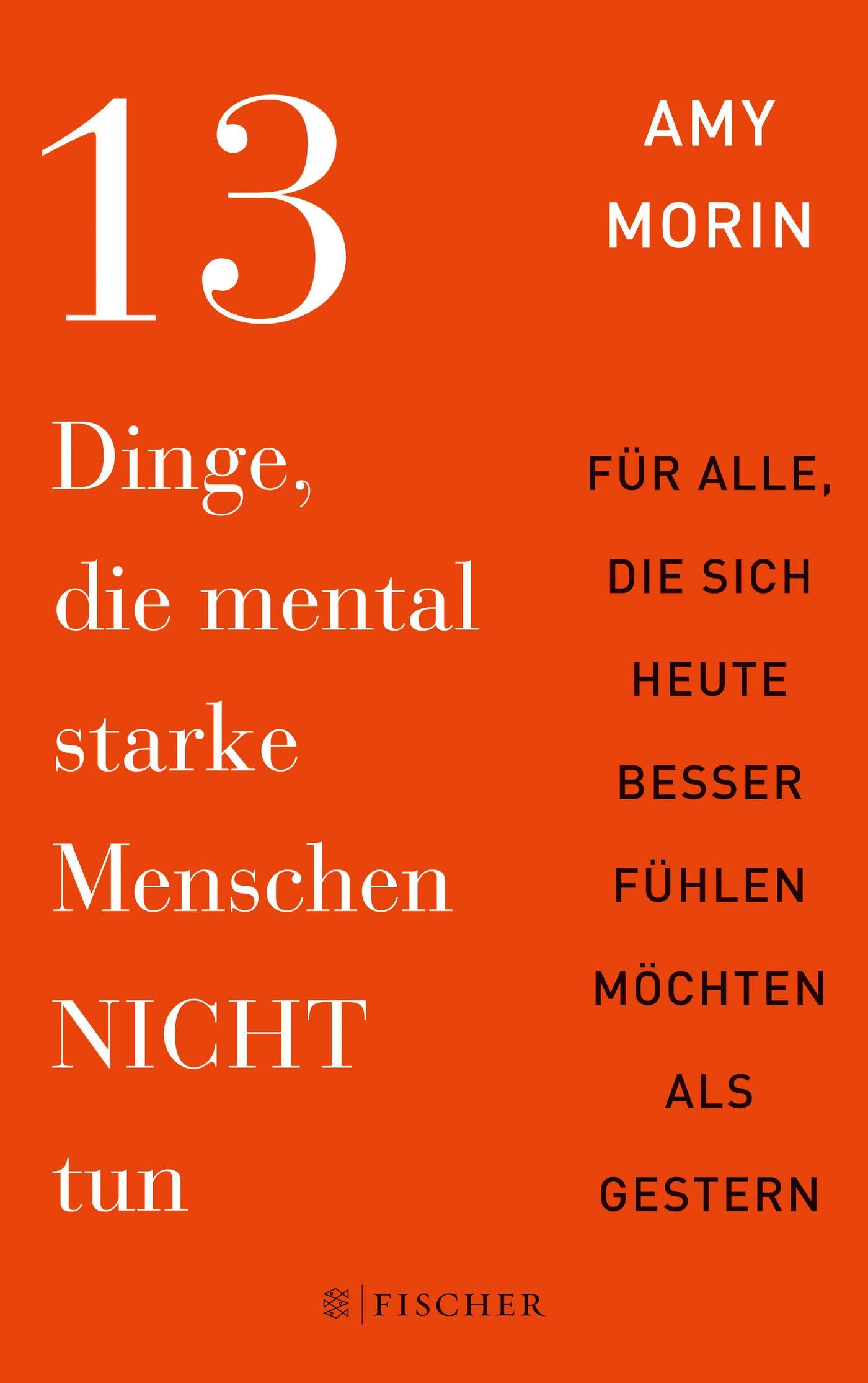 13 Dinge, die mental starke Menschen NICHT tun | Morin, 2016 | Buch (Cover)