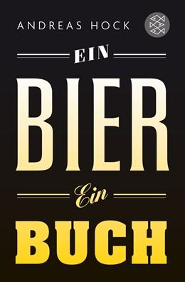 Abbildung von Hock | Ein Bier. Ein Buch. | 2016