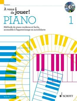Abbildung von Heumann   À vous de jouer! PIANO   2016   Méthode de piano moderne et fa...