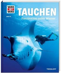 Abbildung von Kunz / Huber | Tauchen. Faszination unter Wasser | 1. Auflage | 2016 | beck-shop.de
