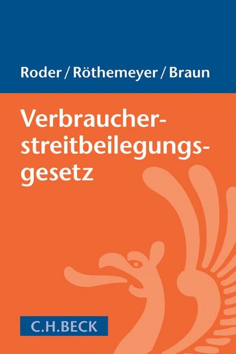 Verbraucherstreitbeilegungsgesetz: VSBG   Roder / Röthemeyer / Braun, 2017   Buch (Cover)