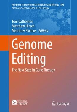 Abbildung von Hirsch / Cathomen | Genome Editing | 1. Auflage | 2016 | 895 | beck-shop.de