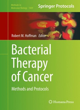 Abbildung von Hoffman | Bacterial Therapy of Cancer | 1st ed. 2016 | 2016 | Methods and Protocols | 1409