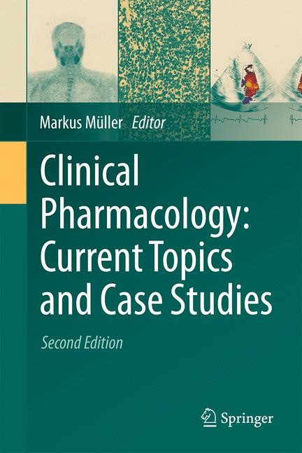 Clinical Pharmacology: Current Topics and Case Studies | Müller | 2nd ed. 2016, 2016 | Buch (Cover)