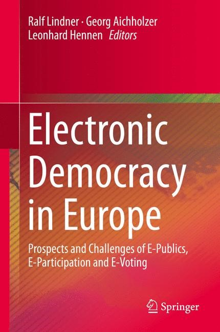 Abbildung von Lindner / Aichholzer / Hennen | Electronic Democracy in Europe | 1st ed. 2016 | 2016
