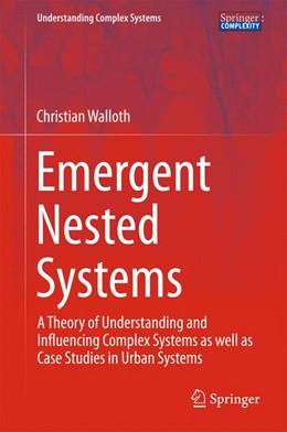 Abbildung von Walloth | Emergent Nested Systems | 1. Auflage | 2016 | beck-shop.de