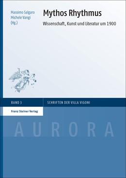 Abbildung von Salgaro / Vangi | Mythos Rhythmus | 2015 | Wissenschaft, Kunst und Litera...