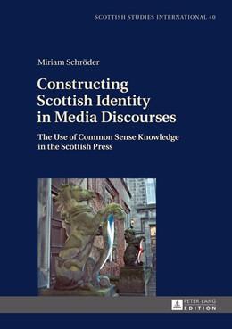 Abbildung von Schröder | Constructing Scottish Identity in Media Discourses | 2015 | The Use of Common Sense Knowle... | 40