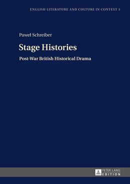 Abbildung von Schreiber | Stage Histories | 2015 | Post-War British Historical Dr... | 3