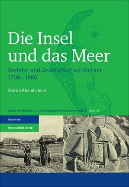 Abbildung von Rheinheimer   Die Insel und das Meer   2016   Seefahrt und Gesellschaft auf ...