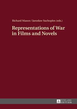 Abbildung von Mason / Suchoples   Representations of War in Films and Novels   2015