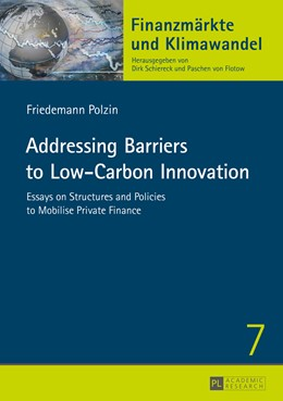 Abbildung von Polzin | Addressing Barriers to Low-Carbon Innovation | 2015 | Essays on Structures and Polic... | 7