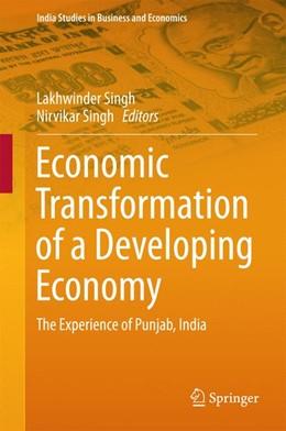 Abbildung von Singh | Economic Transformation of a Developing Economy | 1. Auflage | 2016 | beck-shop.de