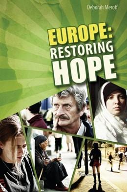 Abbildung von Meroff   Europe   2011   Restoring Hope