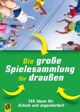 Abbildung von Krenner   Die große Spielesammlung für draußen   1. Auflage   2016   beck-shop.de