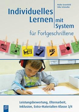 Abbildung von Grunefeld / Schmolke | Individuelles Lernen mit System für Fortgeschrittene | 1. Auflage | 2016 | beck-shop.de