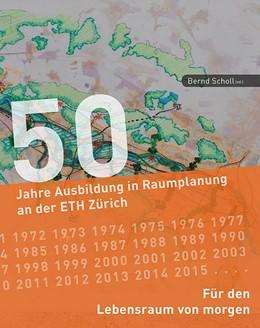 Abbildung von Scholl | Für den Lebensraum von morgen | 2015 | 50 Jahre Ausbildung in Raumpla...