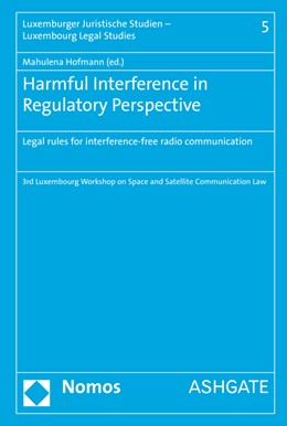Abbildung von Hofmann | Harmful Interference in Regulatory Perspective | 2015 | Legal rules for interference-f... | 5