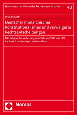 Abbildung von Dissen | Deutscher monarchischer Konstitutionalismus und verweigerte Rechtsentscheidungen | 2015 | Das Beispiel der Verfassungsko... | 40