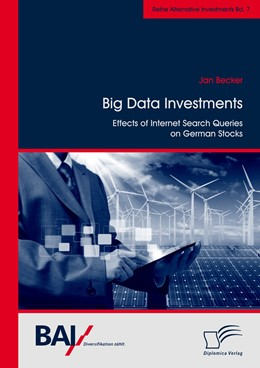 Abbildung von Becker | Big Data Investments: Effects of Internet Search Queries on German Stocks | 2015