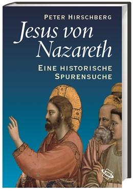 Abbildung von Hirschberg | Jesus von Nazareth | 2015 | Eine historische Spurensuche