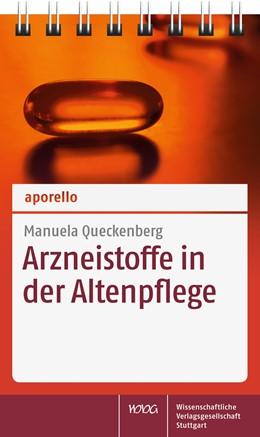 Abbildung von Queckenberg | aporello Arzneistoffe in der Altenpflege | 1. Auflage | 2015 | beck-shop.de