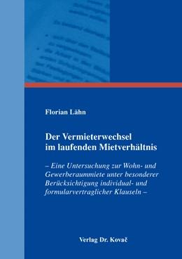 Abbildung von Lähn   Der Vermieterwechsel im laufenden Mietverhältnis   2016   – Eine Untersuchung zur Wohn- ...   106