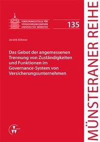 Abbildung von Dörner / Ehlers / Pohlmann / Schulze Schwienhorst / Steinmeyer   Das Gebot der angemessenen Trennung von Zuständigkeiten und Funktionen im Governance-System von Versicherungsunternehmen   2015