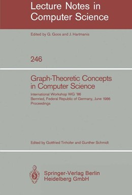 Abbildung von Tinhofer / Schmidt | Graph-Theoretic Concepts in Computer Science | 1987 | International Workshop WG '86 ... | 246