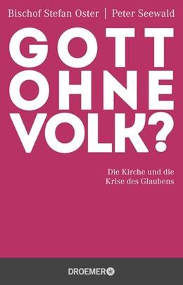 Abbildung von Oster / Seewald | Gott ohne Volk? | 1. Auflage | 2016 | beck-shop.de