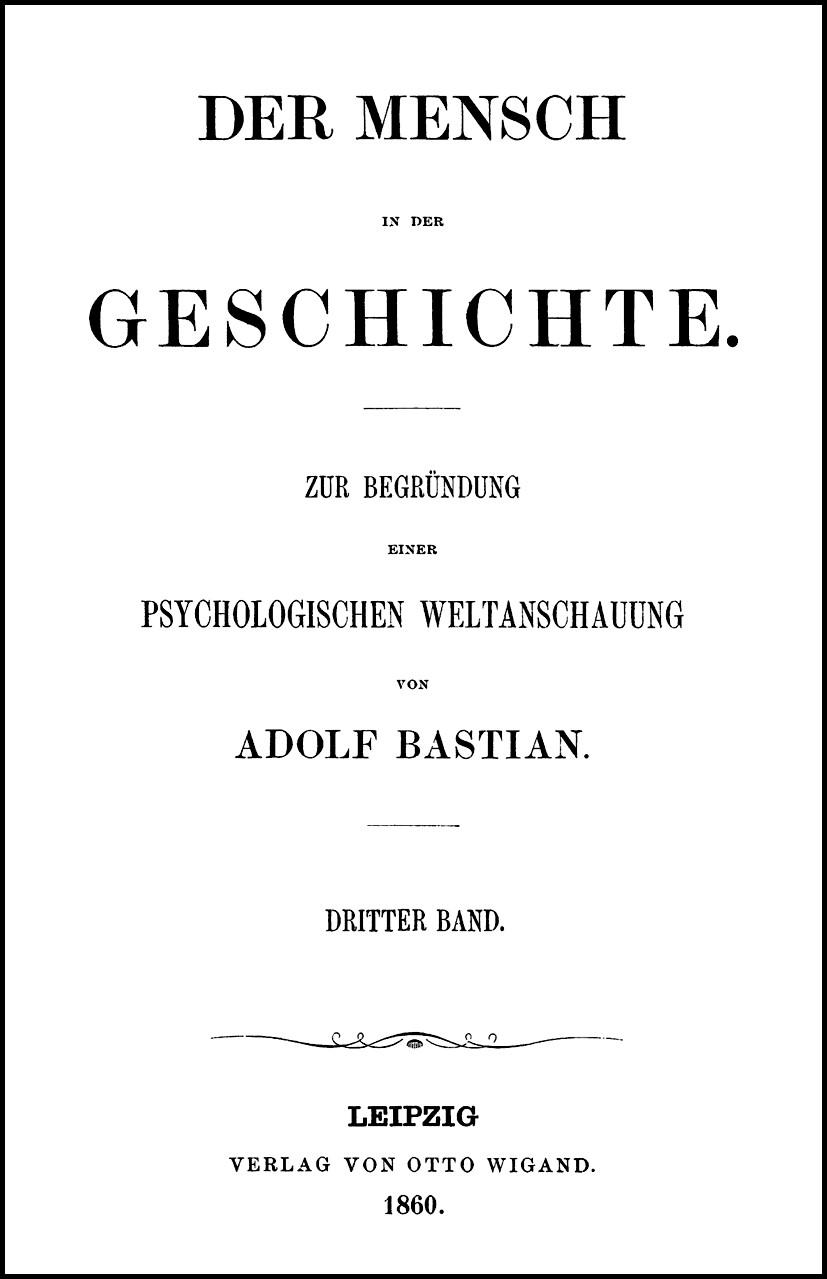 Abbildung von Bolz / Fischer | Adolf Bastian: Ausgewählte Werke in 9 Bänden | Leipzig 1860. Reprint: Hildesheim 2006 | 2006