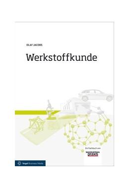 Abbildung von Jacobs | Werkstoffkunde | 3. Auflage | 2015 | beck-shop.de