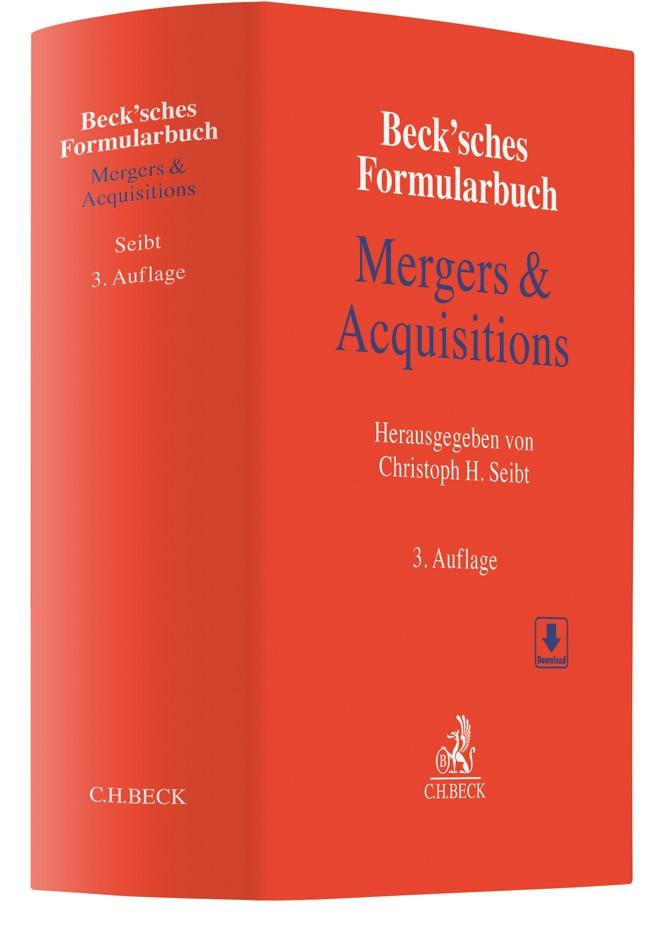 Abbildung von Beck'sches Formularbuch Mergers & Acquisitions | 3., überarbeitete und erweiterte Auflage | 2018