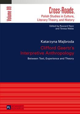 Abbildung von Majbroda   Clifford Geertz's Interpretive Anthropology   2015   Between Text, Experience and T...   9