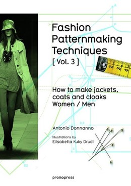 Abbildung von Donnanno | Fashion Pattermaki NG Techniques [ Vol . 3 ] | 2016 | Jackets, coats and cloaks for ...