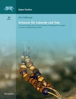 Abbildung von Roßberger | Schmuck für Lebende und Tote | 1. Auflage | 2016 | beck-shop.de