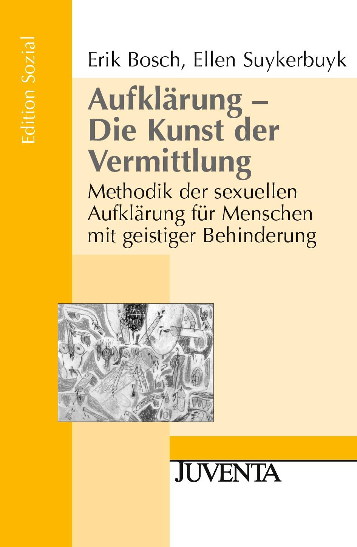 Aufklärung - Die Kunst der Vermittlung | Bosch / Suykerbuyk | 2., Auflage 2007, 2007 | Buch (Cover)