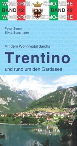 Abbildung von Simm / WOMO | Mit dem Wohnmobil ins Trentino / Gardasee | 5. Auflage | 2016 | beck-shop.de