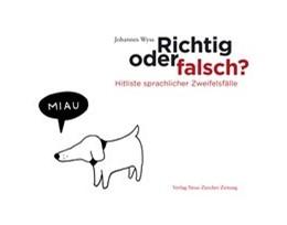Abbildung von Wyss   Richtig oder falsch?   2016   Hitliste sprachlicher Zweifels...