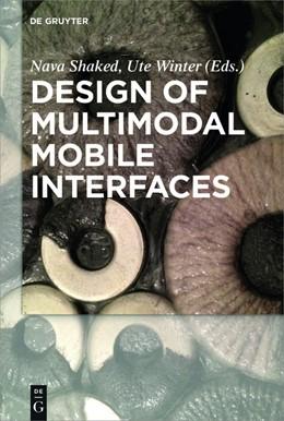 Abbildung von Shaked / Winter | Design of Multimodal Mobile Interfaces | 1. Auflage | 2016 | beck-shop.de