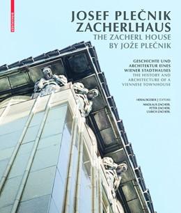 Abbildung von Zacherl | Josef Plecnik Zacherlhaus / The Zacherl House by Jože Plecnik | 2016 | Geschichte und Architektur ein...