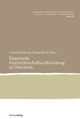 Abbildung von Kühberger / Mittnik   Empirische Geschichtsschulbuchforschung in Österreich   1. Auflage   2015   beck-shop.de